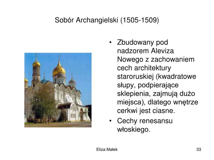 Sobr Archangielski (1505-1509)