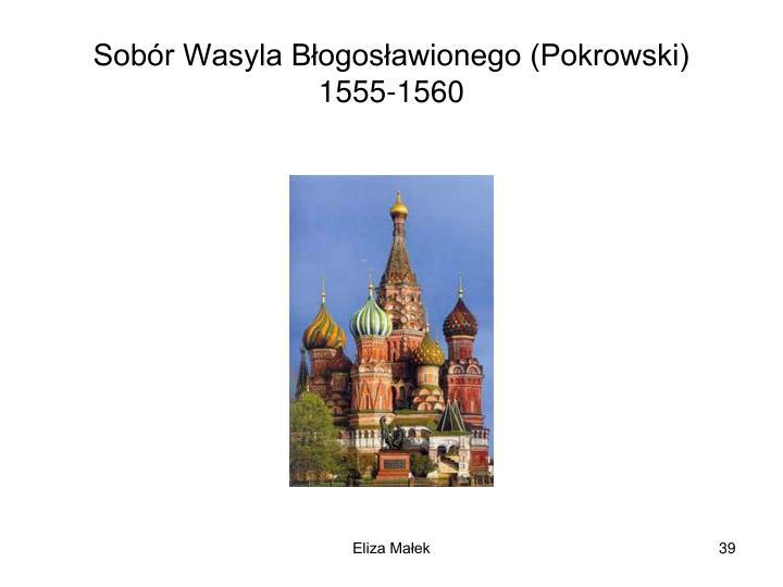 Sobr Wasyla Bogosawionego (Pokrowski)
