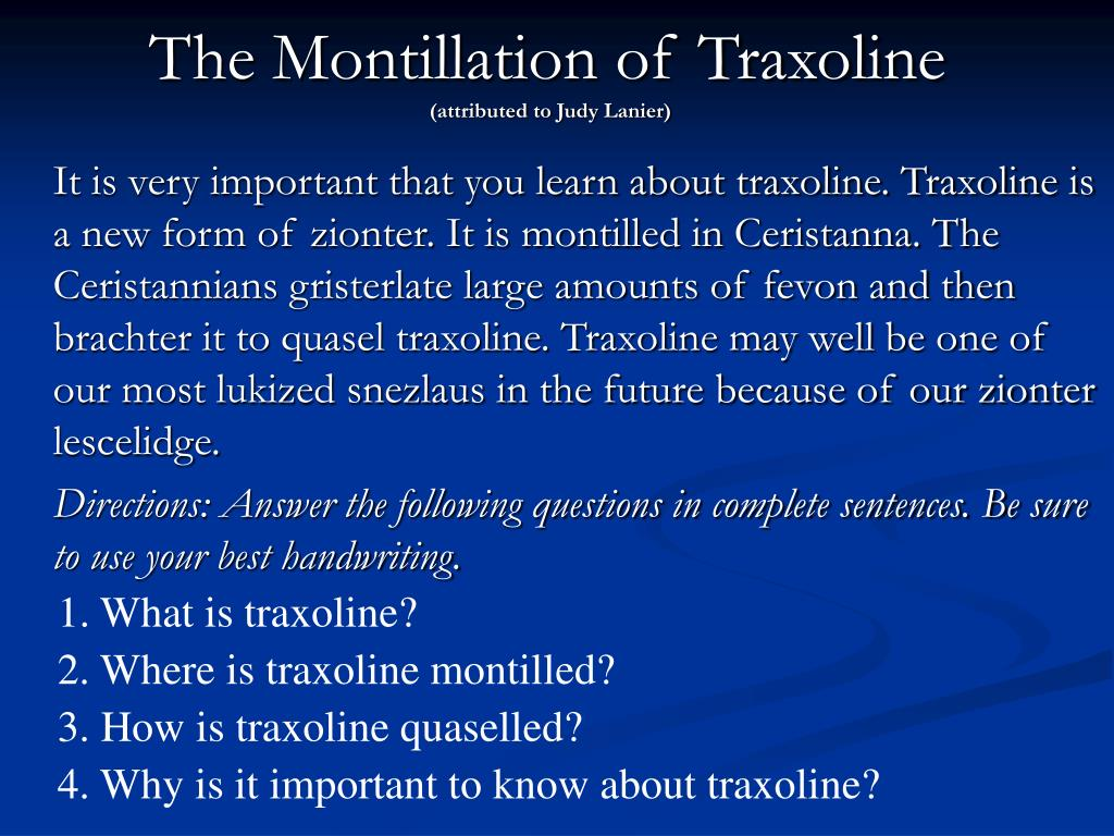 The Montillation of Traxoline