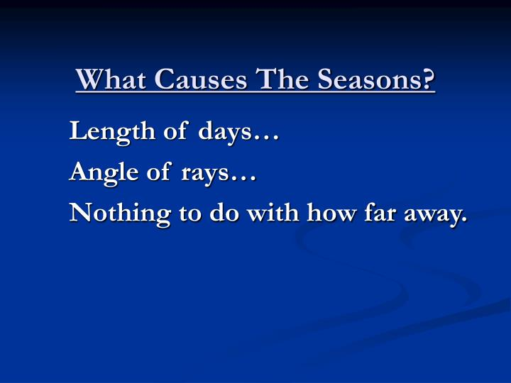 What causes the seasons l.jpg