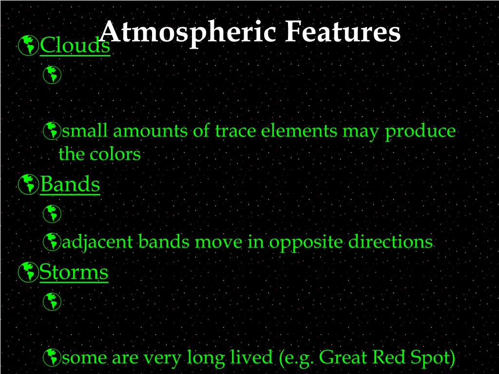 Atmospheric Features