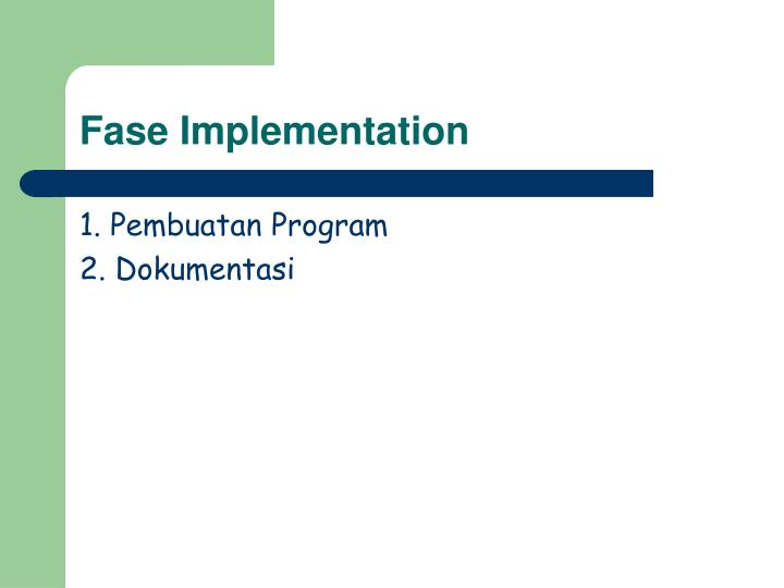 Fase Implementation