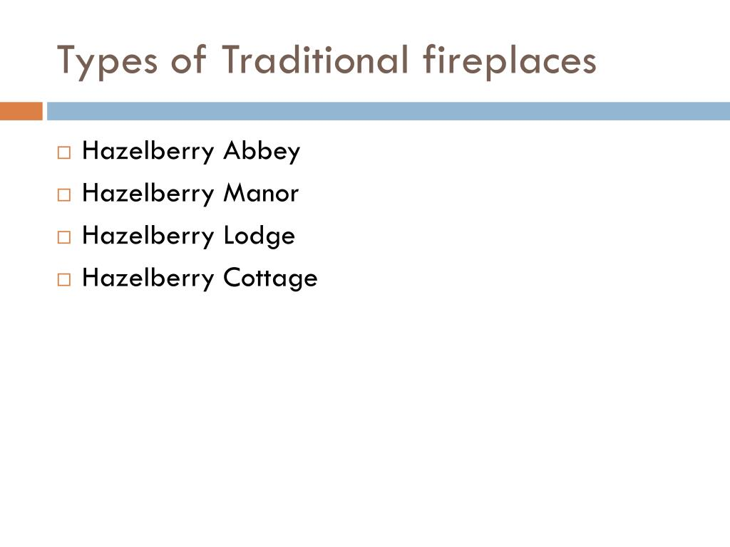 Types of Traditional fireplaces