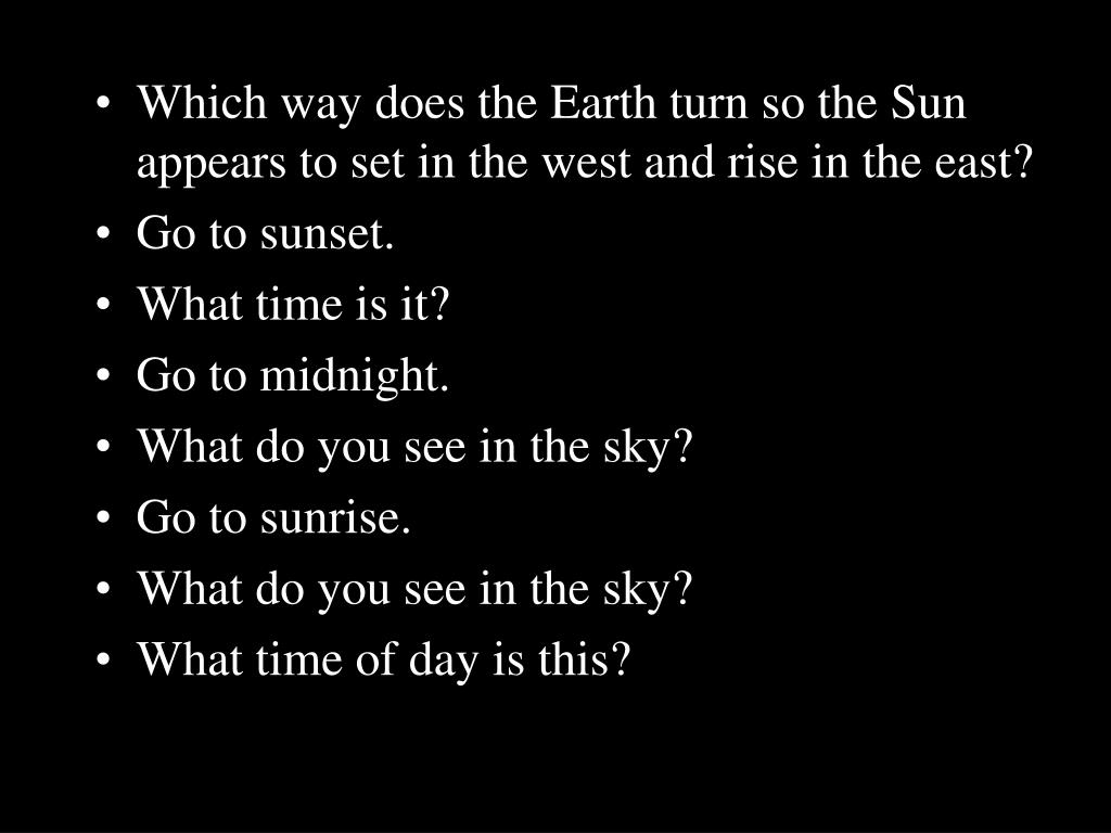 Which way does the Earth turn so the Sun appears to set in the west and rise in the east?