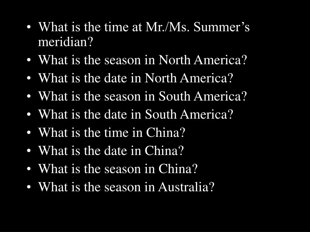 What is the time at Mr./Ms. Summer's meridian?