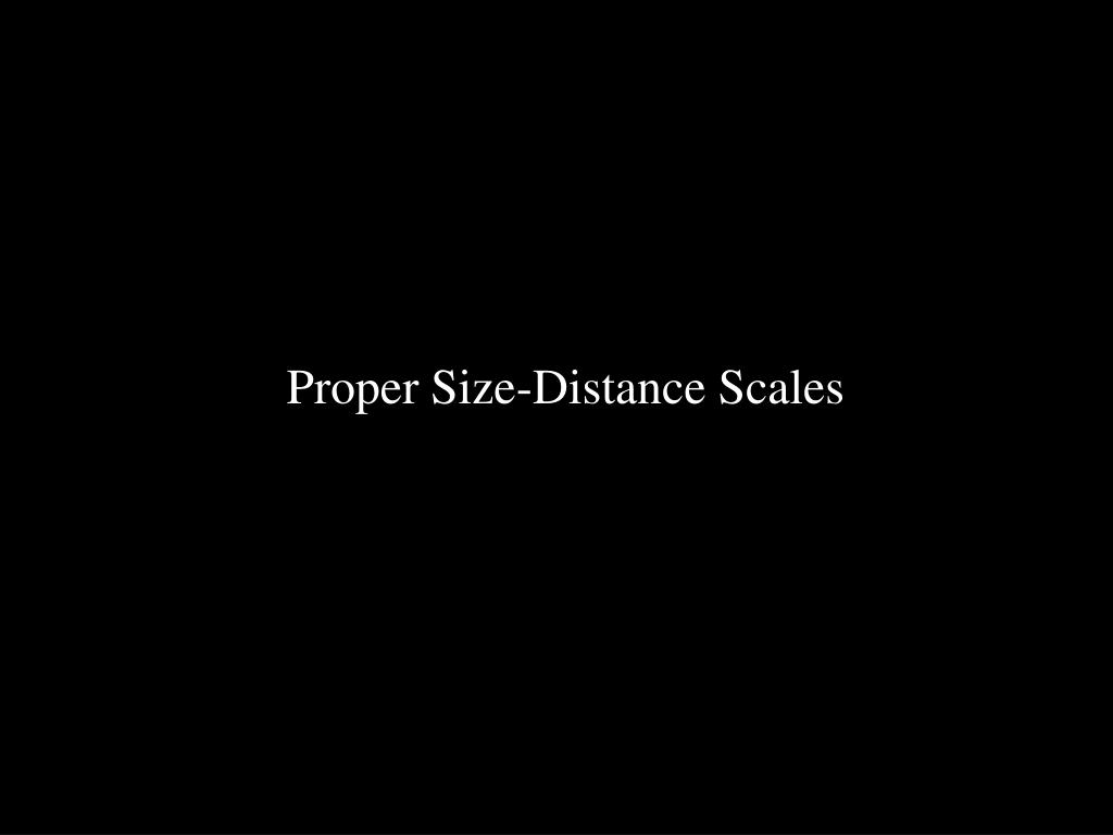 Proper Size-Distance Scales