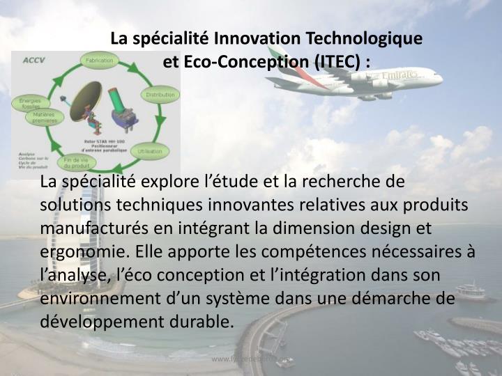 La spécialité Innovation Technologique