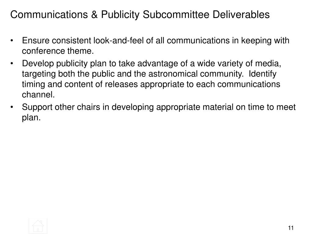 Communications & Publicity Subcommittee Deliverables