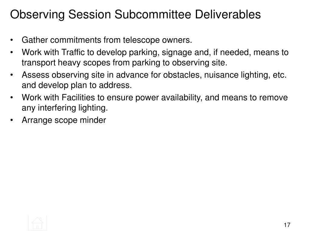 Observing Session Subcommittee Deliverables