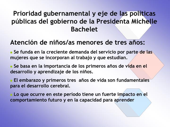 Prioridad gubernamental y eje de las políticas públicas del gobierno de la Presidenta Michelle Bachelet