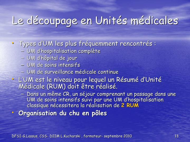 Le découpage en Unités médicales