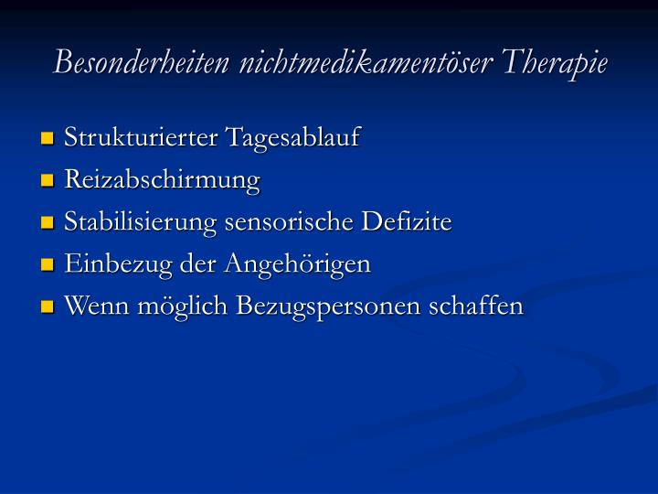 Besonderheiten nichtmedikamentöser Therapie