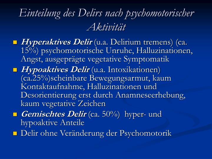 Einteilung des Delirs nach psychomotorischer Aktivität