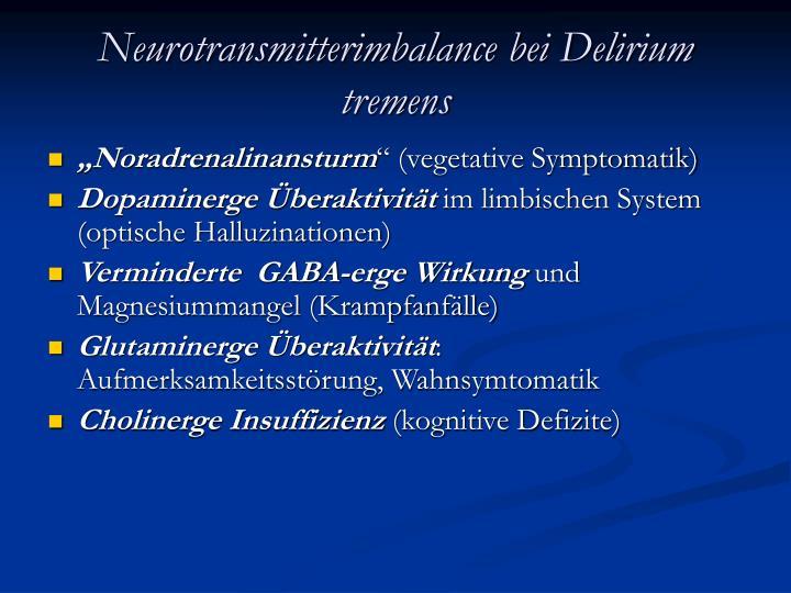 Neurotransmitterimbalance bei Delirium tremens