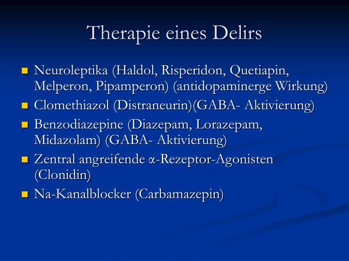 Therapie eines Delirs