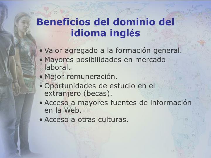 Beneficios del dominio del idioma ingl