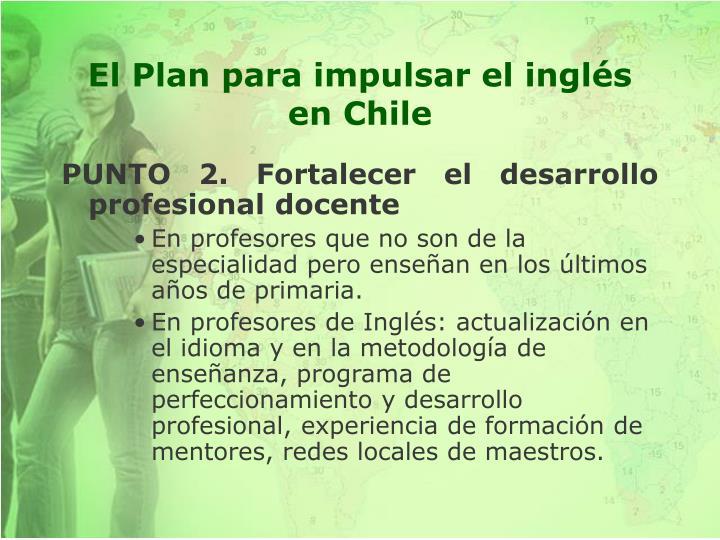 El Plan para impulsar el inglés en Chile