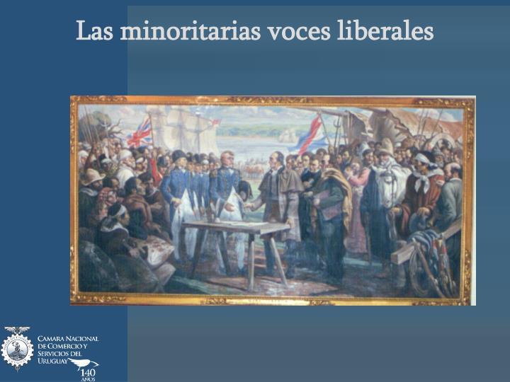 Las minoritarias voces liberales