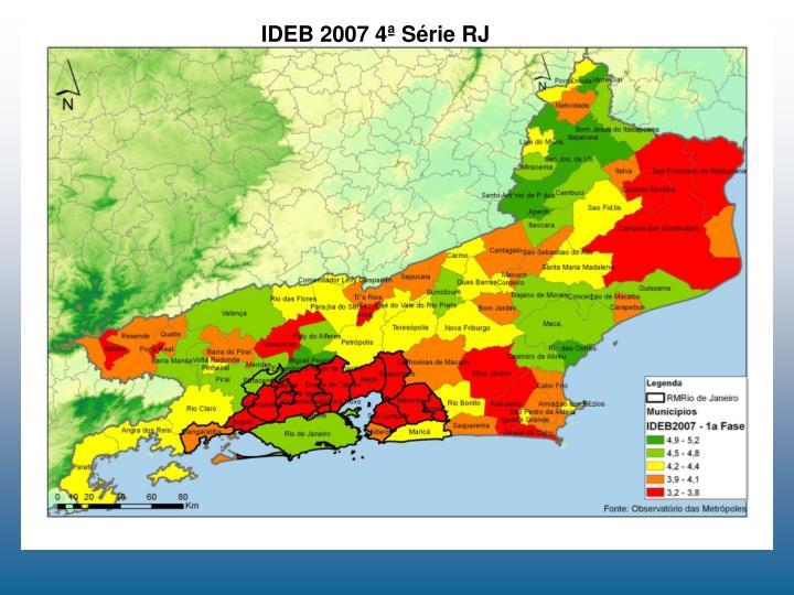 IDEB 2007 4ª Série RJ