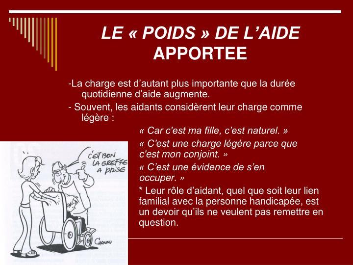 LE « POIDS » DE L'AIDE