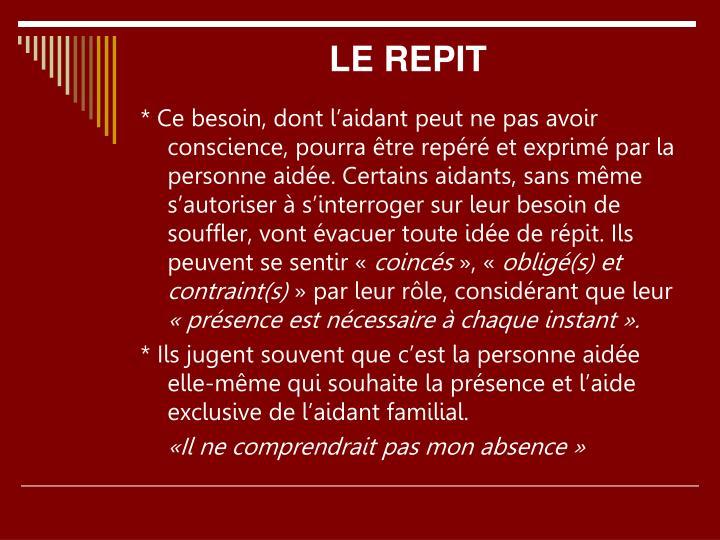 LE REPIT