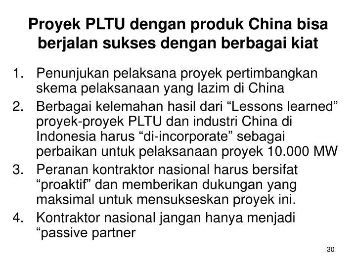 Penunjukan pelaksana proyek pertimbangkan skema pelaksanaan yang lazim di China