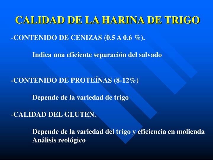 CALIDAD DE LA HARINA DE TRIGO