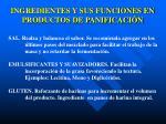ingredientes y sus funciones en productos de panificaci n2
