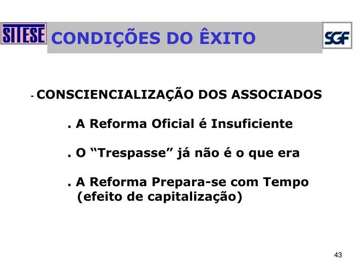 CONDIÇÕES DO ÊXITO