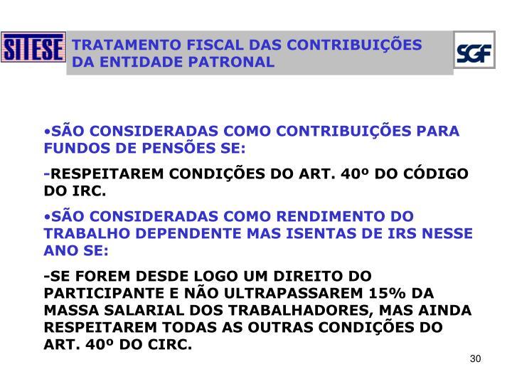 TRATAMENTO FISCAL DAS CONTRIBUIÇÕES DA ENTIDADE PATRONAL