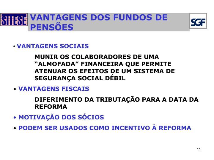 VANTAGENS DOS FUNDOS DE PENSÕES