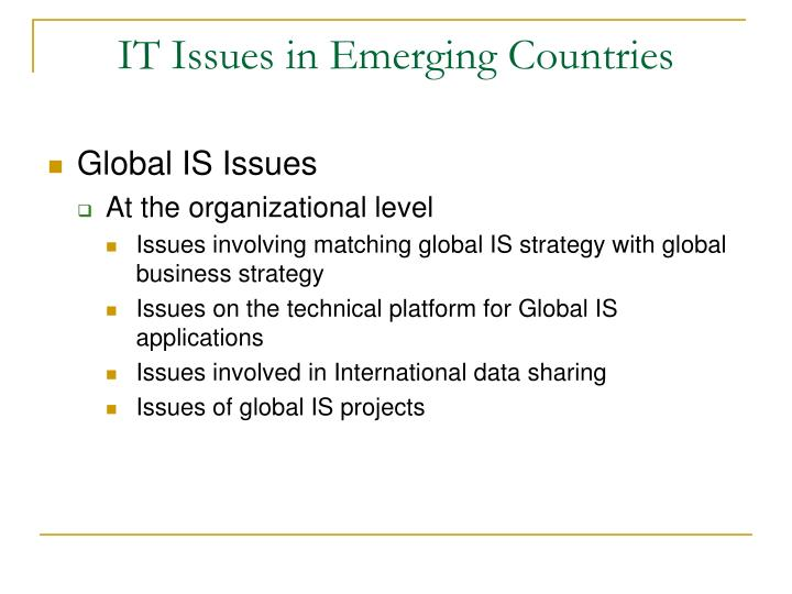 IT Issues in Emerging Countries
