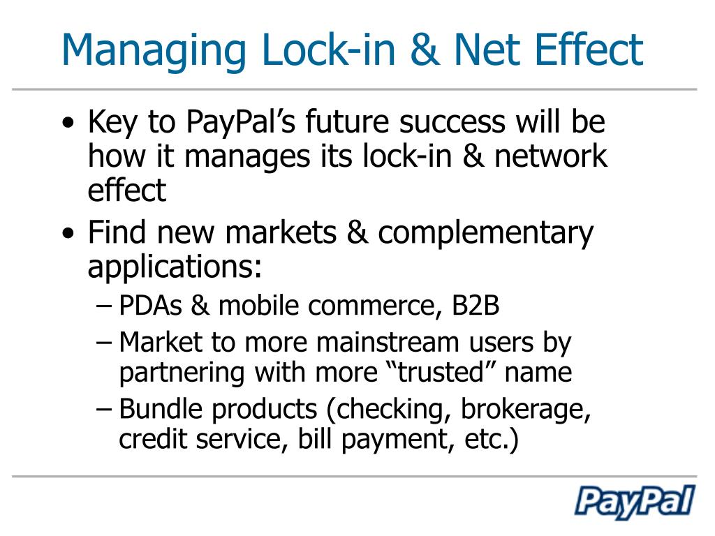 Managing Lock-in & Net Effect