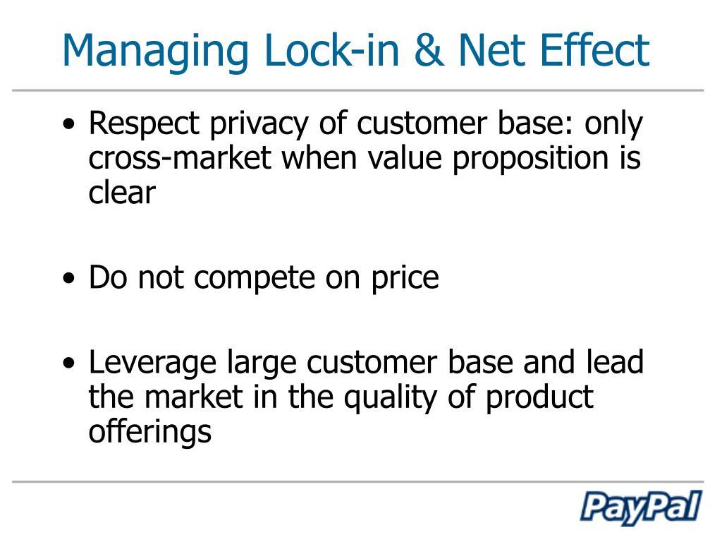 Managing Lock-in & Net Effect