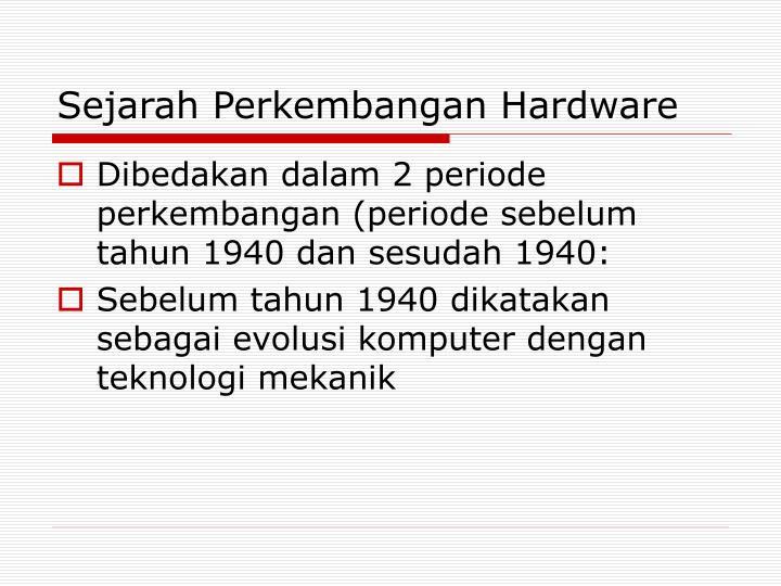 Sejarah Perkembangan Hardware