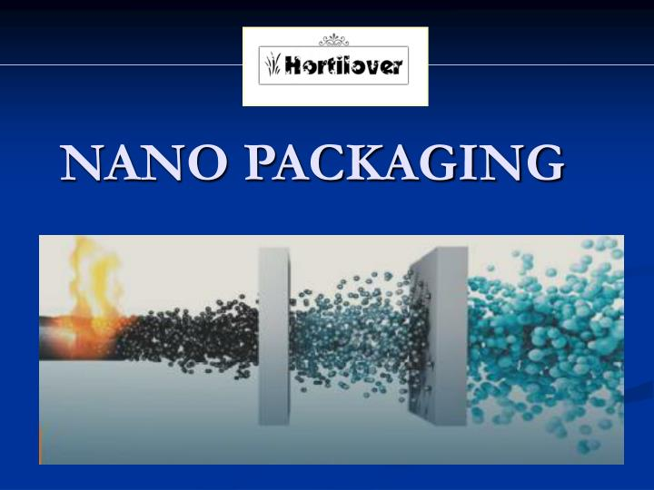 NANO PACKAGING