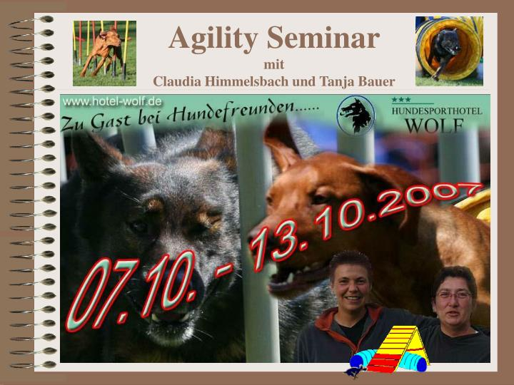 Agility seminar mit claudia himmelsbach und tanja bauer