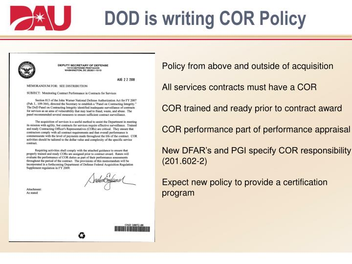 DOD is writing COR Policy