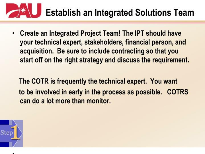 Establish an Integrated Solutions Team