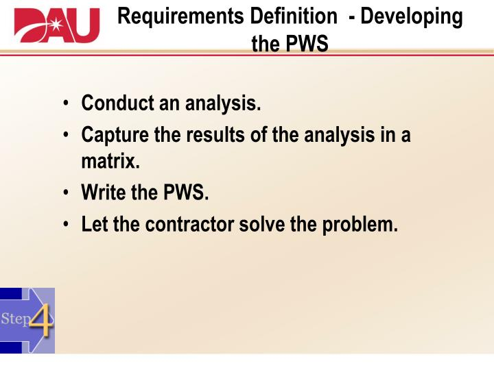 Requirements Definition  - Developing the PWS