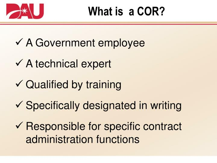 What is  a COR?