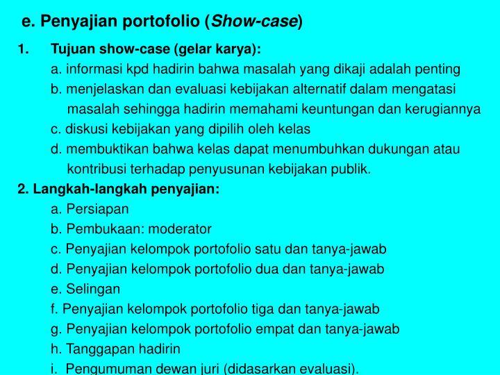 e. Penyajian portofolio (