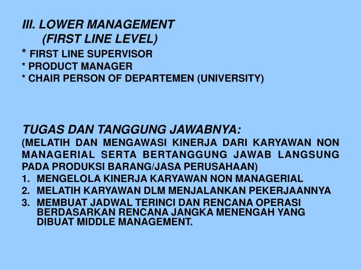 III. LOWER MANAGEMENT