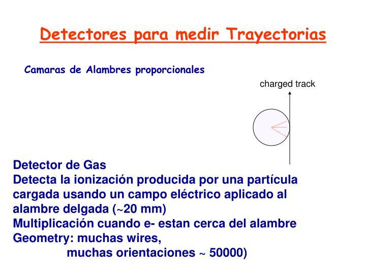 Detectores para medir Trayectorias