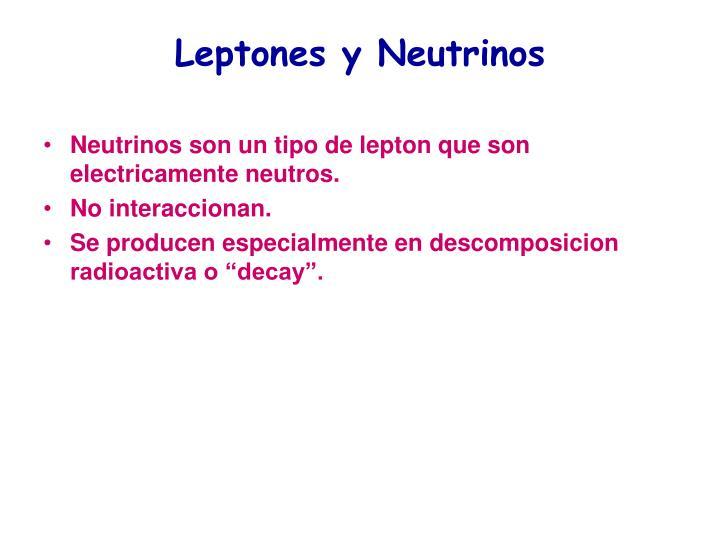 Leptones y Neutrinos