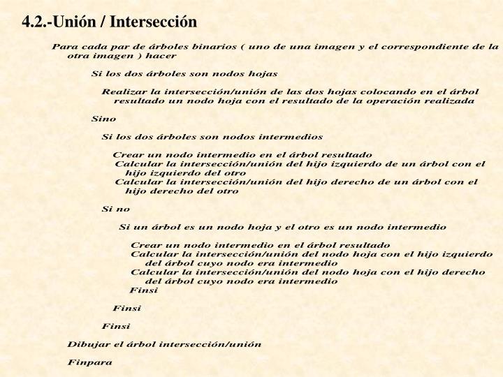 4.2.-Unión / Intersección