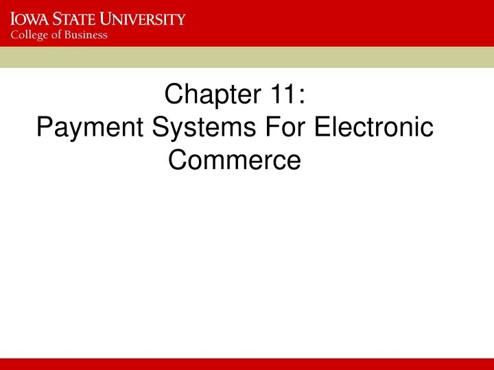 Chapter 11 payment systems for electronic commerce