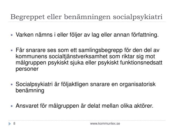 Begreppet eller benämningen socialpsykiatri