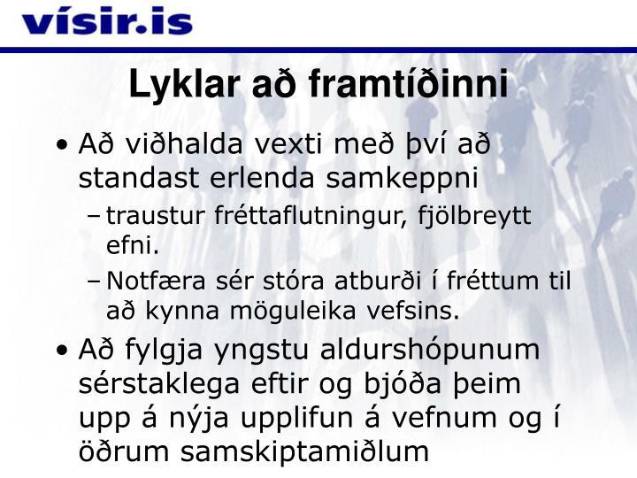 Lyklar að framtíðinni