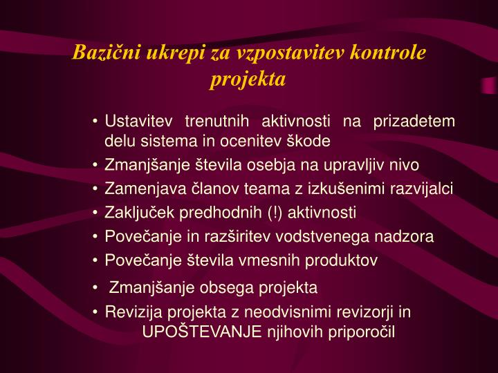 Bazični ukrepi za vzpostavitev kontrole projekta